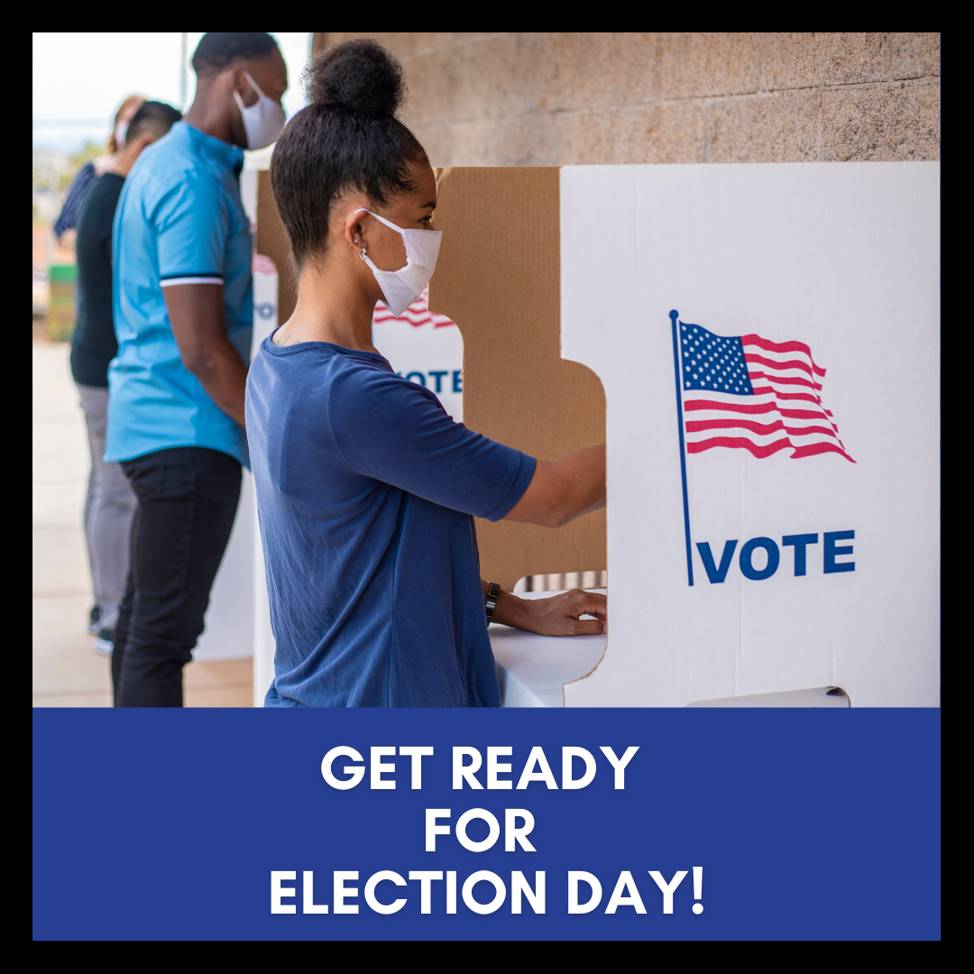 Get Ready for Election Day
